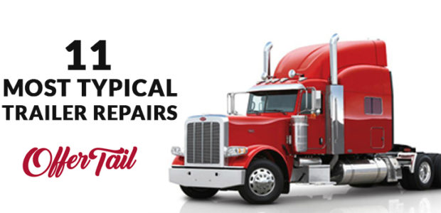 11 most typical Trailer Repairs