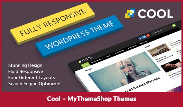 Cool – MyThemeShop Themes