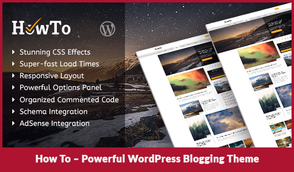 How To – Powerful WordPress Blogging Theme